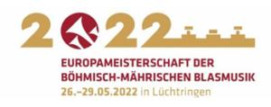 21. Europameisterschaft der böhmisch-mährischen Blasmusik findet vom 26. – 29. Mai 2022 in Lüchtringen statt